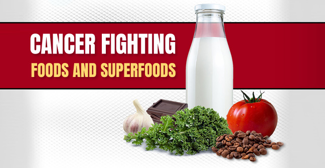 Best Cancer Fighting Foods and Superfoods List