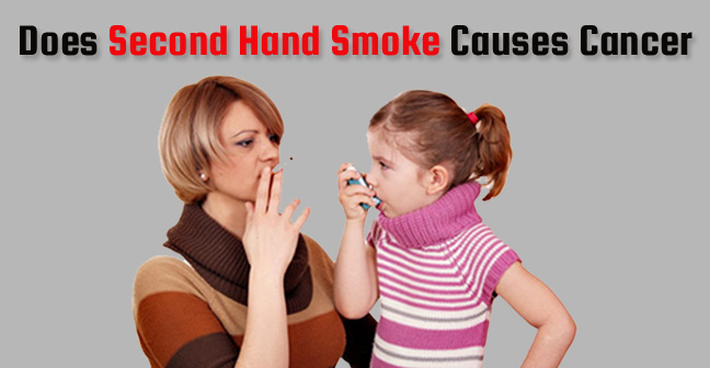 Does Second Hand Smoking Causes Cancer