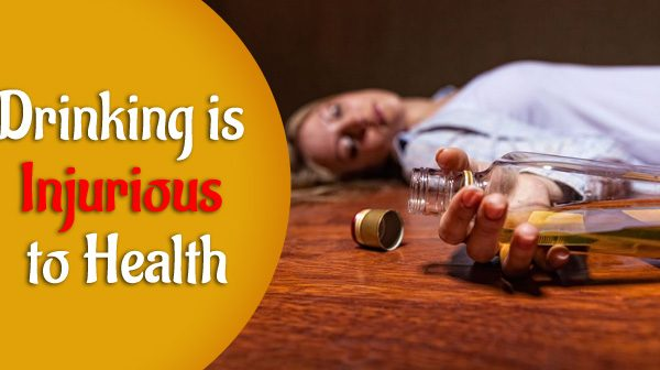 Liquor Drinking is Injurious to Health – Let's Find Out How!