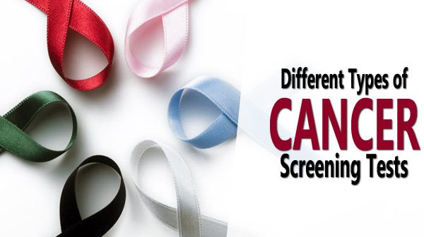 Cancer Screening – Different Types of Cancer Screening Tests